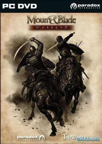 Mount and Blade: Warband (2010/RUS)
