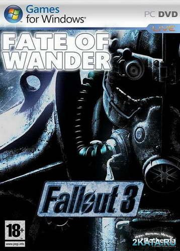 Fallout 3: Fate of Wanderer Global MOD PACK (2010/ENG/RUS)