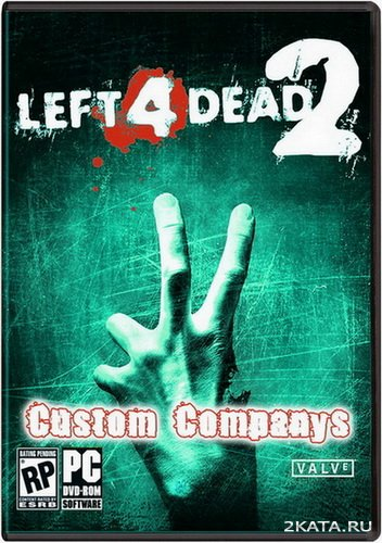 Left 4 Dead 2 - Custom Companys Pack v.1.0 (2010/RUS/ENG)