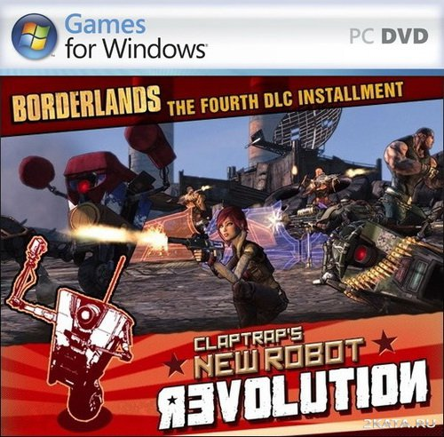 Borderlands: Claptraps New Robot Revolution (2010/ENG/DLC)