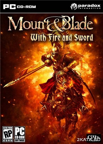 Mount and Blade - With Fire and Sword [ver.1.138] [RUS/ENG] (2011) (Full+RePack)