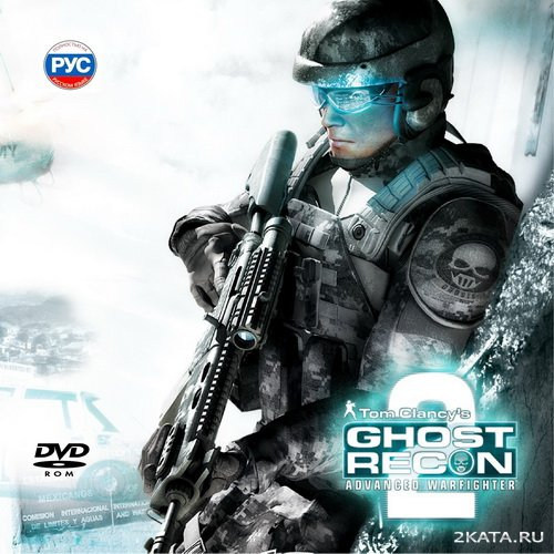 Tom Clancy's Ghost Recon. Advanced Warfighter 2 [RUS] (2007)