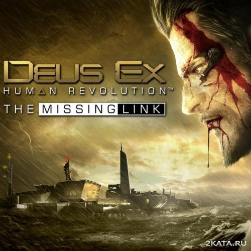 Deus Ex: Human Revolution + The Missing Link [RUS] RePack от [UltraISO]