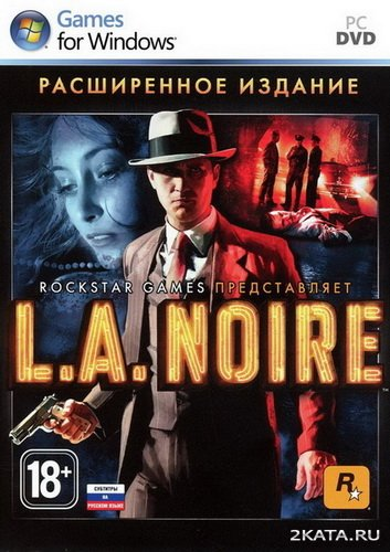 L.A. Noire: The Complete Edition (RUS/ENG/Multi6) (PC) Full / RePack