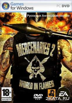 Mercenaries 2: World in Flames (RUS/ENG) (PC) RePack