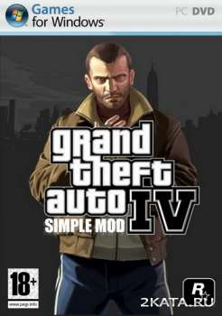 (GTA 4) Grand Theft Auto IV - Simple Mod (2008-2011) (RUS/ENG/Multi) RePack