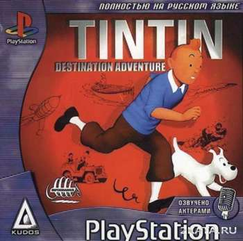 TinTin: Destination Adventure (PS1/RUS)