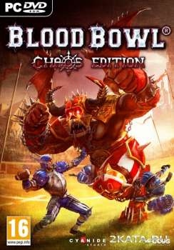 Blood Bowl: Chaos Edition (2012) (RUS/ENG) (PC) RePack