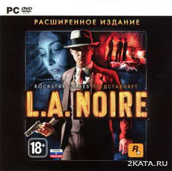 L.A. Noire: The Complete Edition (v.1.3.2617 + DLC) (2011) (RUS/ENG/Multi6) (PC) RePack