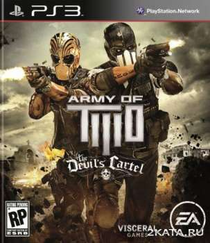 Army of Two: The Devils Cartel (2013) (EUR) (ENG) (PS3)
