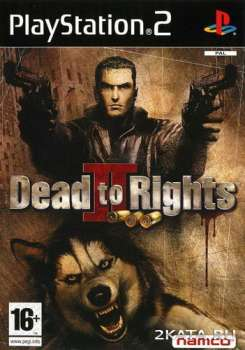 Dead to Rights 2 (2005) (RUS) (PS2)