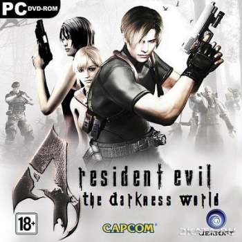 Resident Evil 4 HD: The Darkness World / Обитель зла 4 (2011) (RUS) (PC) Full / RePack
