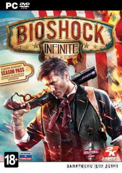 BioShock Infinite: The Complete Edition (2013) (RUS/ENG/MULTi) (PC)