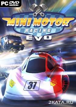 Mini Motor Racing EVO (2013) (ENG) (PC) (FANiSO)