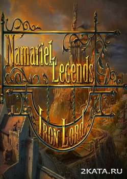 Namariel Legends Iron Lord (2013) (ENG) (PC) (TiNYiSO)
