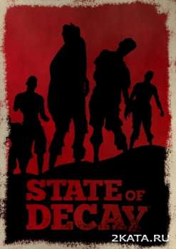 State of Decay (2013) (RUS/ENG/Multi5) (PC) RePack