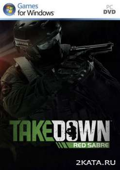 Takedown: Red Sabre (2013) (ENG) (PC) RePack