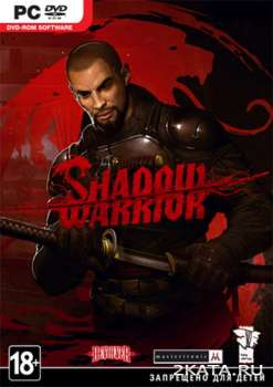 Shadow Warrior: Special Edition (2013) (RUS/ENG/Multi11) (PC) Full / RePack