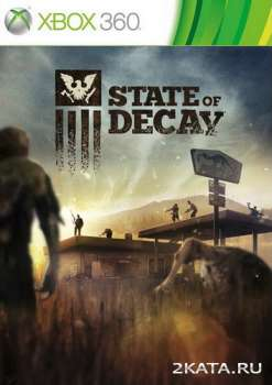 State of Decay (2013) (RUS) (XBOX360)