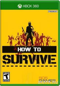 How to Survive (2013) (ENG) (XBLA)