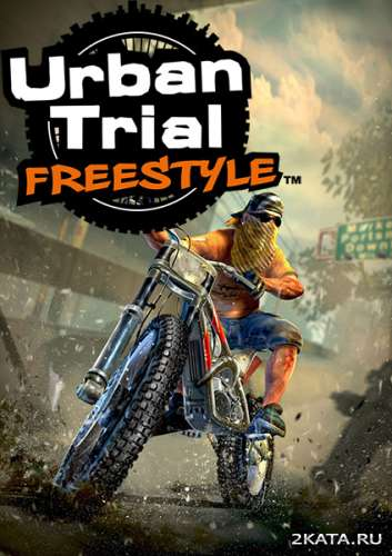 Urban Trial Freestyle + DLC (2013) (RUS/ENG) (PC) RePack