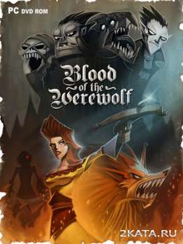 Blood of the Werewolf (2013) (ENG) (PC) Steam-Rip