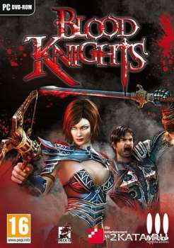 Blood Knights (2013) (RUS/ENG/Multi6) (PC) Steam-Rip / RePack