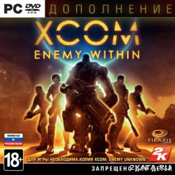 XCOM.Enemy Within (Standalone) (2013) (RUS/ENG/MULTI9) (PC) Steam-Rip / RePack