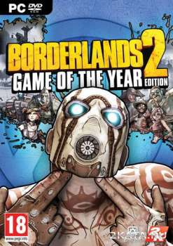Borderlands 2: Game of the Year Edition (2012) (RUS/ENG) Steam-Rip / RePack