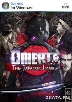 Omerta: City of Gangsters - The Japanese Incentive (2013) (ENG) (PC) (SKIDROW)