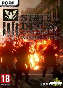 State of Decay: Breakdown (2013) (ENG/Multi5) (PC) (SKIDROW)