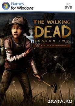 The Walking Dead: Season 2 - Gold Edition (2013) (RUS/ENG) (PC) Full / RePack