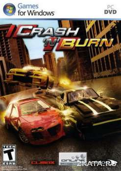 Crash 'N' Burn (2004) (RUS/ENG) (PC)