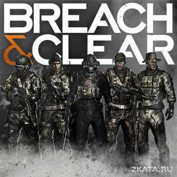 Breach and Clear (2014) (ENG) (PC) (RELOADED)