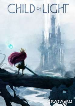 Child of Light + DLC (2014) (RUS/ENG/Multi8) (PC) Steam-Rip / RePack