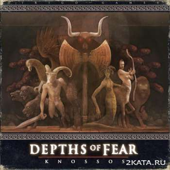 Depths of Fear Knossos (2014) (ENG) (PC) (ADDONiA)