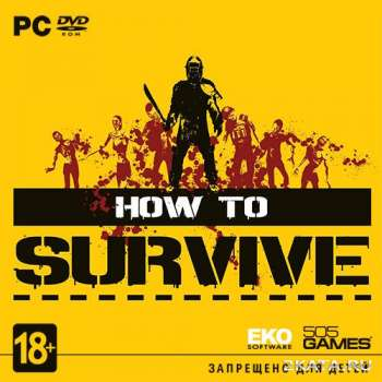How to Survive: Storm Warning Edition (2013) (RUS/ENG/MULTI7) (PC) RePack