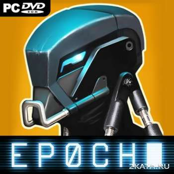 EPOCH (2014) (RUS/ENG) (PC) (CODEX)