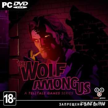 The Wolf Among Us: Episode 1-5 (2014) (RUS/ENG) (PC) Steam-Rip / RePack