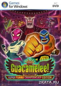 Guacamelee! Super Turbo Championship Edition (2014) (ENG/MULTi6) (PC)