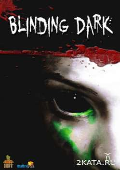 Blinding dark (2014) (ENG) (PC) (SKIDROW)