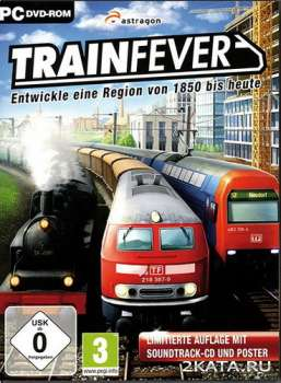 Train Fever (2014) (RUS/ENG) (PC) Full / RePack
