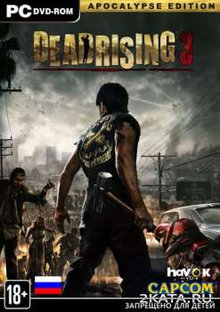 Dead Rising 3 Apocalypse Edition (2014) (RUS/ENG/MULTi12) (PC) Steam-Rip / RePack
