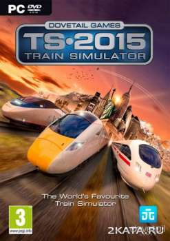 Train Simulator 2015 (2014) (RUS/ENG/Multi) (PC)