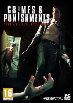 Sherlock Holmes: Crimes and Punishments (2014) (RUS/ENG/UKR/Multi10) (PC) Full / RePack