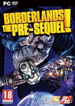 Borderlands: The Pre-Sequel (2014) (RUS/ENG/Multi7) (PC) Full / RePack