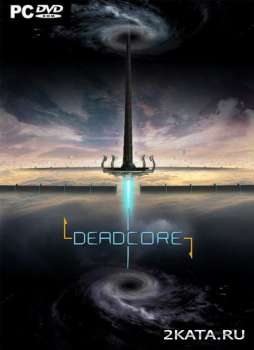 DeadCore (2014) (ENG) (PC)