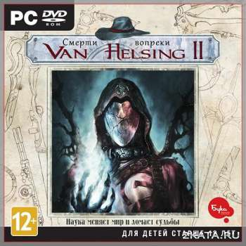 The Incredible Adventures of Van Helsing II: Complete Pack (2014) (RUS/ENG/MULTi10) (PC)