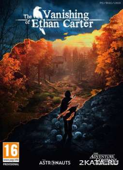 The Vanishing of Ethan Carter (2014) (RUS/ENG/MULTI) (PC) RePack