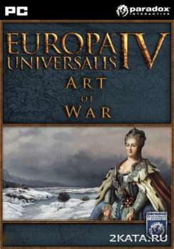 Europa Universalis IV: Art of War (2014) (ENG/Multi4) (PC) (CODEX)